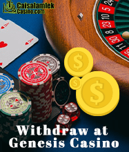Withdraw at Genesis Casino caisalamlekcasino.com